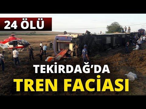 Tekirdağ'da Tren Faciası: 24 Ölü